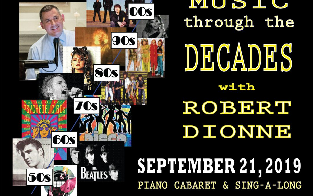Robert Dionne Piano/Vocal Cabaret – Decades