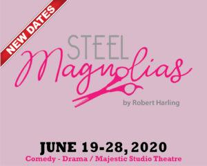 Steel Magnolias @ The Majestic Studio Theatre