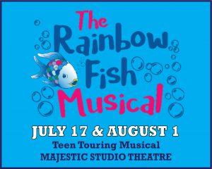 The Rainbow Fish Musical @ Majestic Studio Theatre