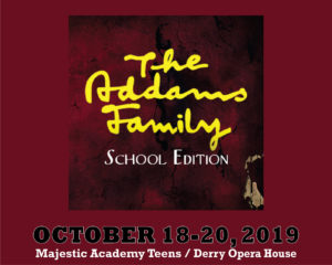 The Addams Family - School Edition @ Derry Opera House