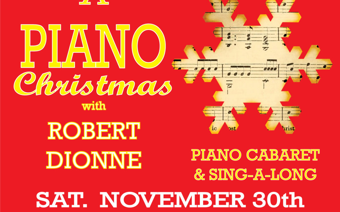 Robert Dionne Piano/Vocal Christmas Cabaret