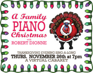 A Family Christmas with Robert Dionne @ Virtual Event