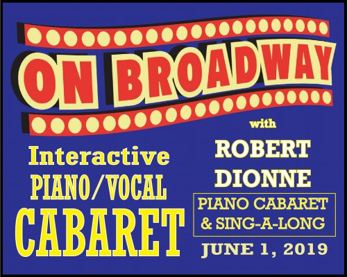 DIONNE PIANO CABARET BROADWAY